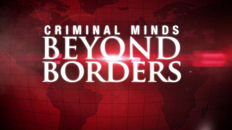 criminal minds beyond borders cbs promos television promos
