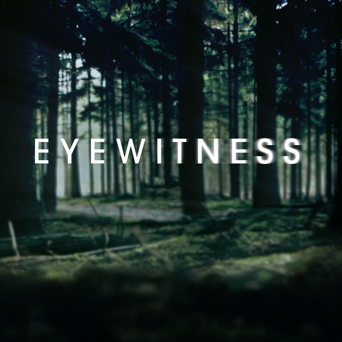 Eyewitness Serie Mediathek